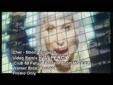 Cher - Strong Enough (VJ Percy Club Mix)