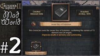 crusader Kings 2: Mad World #2 - Summoning Demons