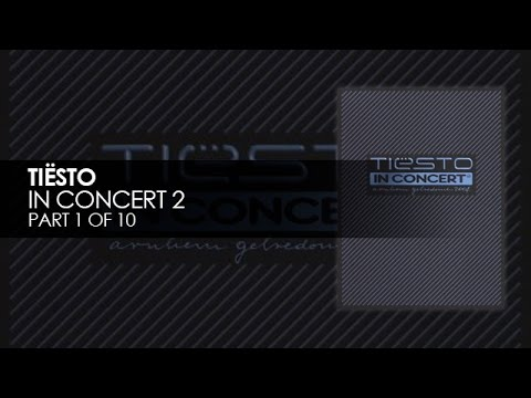 Tiësto in Concert 2 (Gelredome, Arnhem 2004) [Part 1 of 10]