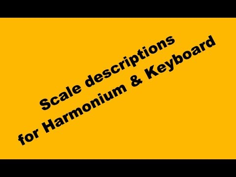 Scale definition for Harmonium & Keyboard