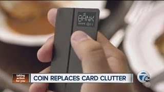Coin replaces card clutter