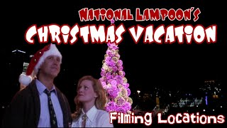 #856 NATIONAL LAMPOON's Christmas Vacation - Filming Locations - Daily Travel Vlog (12/10/18)