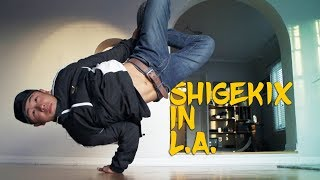 Bboy Shigekix in LA for Freestyle Session | @yakfilms Breaking for Gold - Youth Olympic Games 2018
