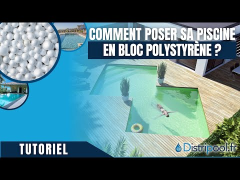 Piscine en kit polystyr ne distri bloc vid o de pose for Piscine a debordement en kit