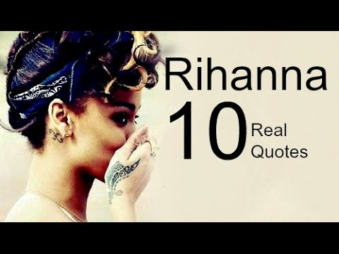 Rihanna 10 Real Life Quotes On Success | Inspiring | Motivational Quotes