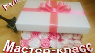 Подарочная коробка с розами и конфетами ✔ ℳAℛίℕℰ DIY✔