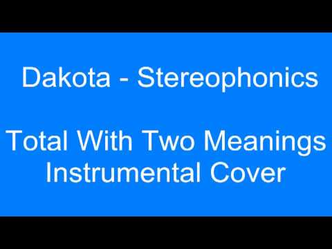 Dakota - Stereophonics (Total With Two Meanings instrumental cover)