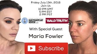 Maria Fowler on The Bald Truth-Friday July 13th, 2018-The Only Way is Essex-Hair Transplant Repair