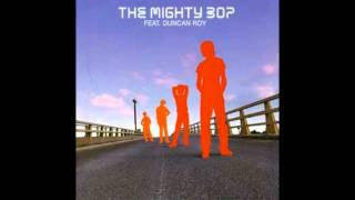 The Mighty Bop - I Go Crazy.flv