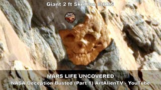 MARS LIFE UNCOVERED - NASA Deception Busted (Part 1) ArtAlienTV