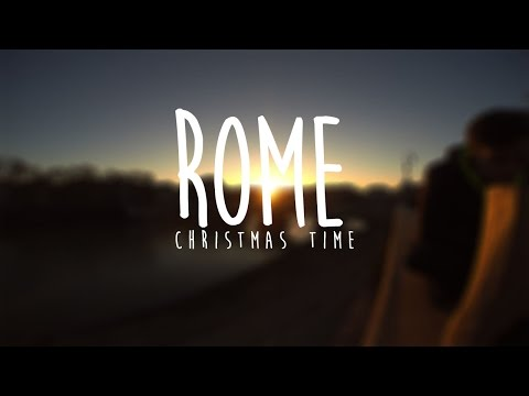 Christmas Time in Rome - GoPro Diary