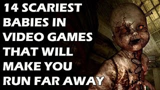 14 Scariest Babies In Video Games That Will Make You Run For Your Life