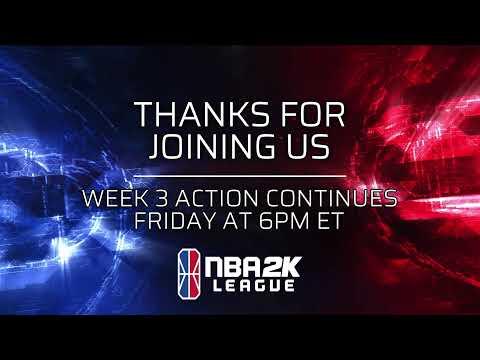 NBA 2K League Week 3   Day 2