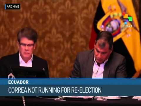 Ecuador: Correa Won't Seek Reelection