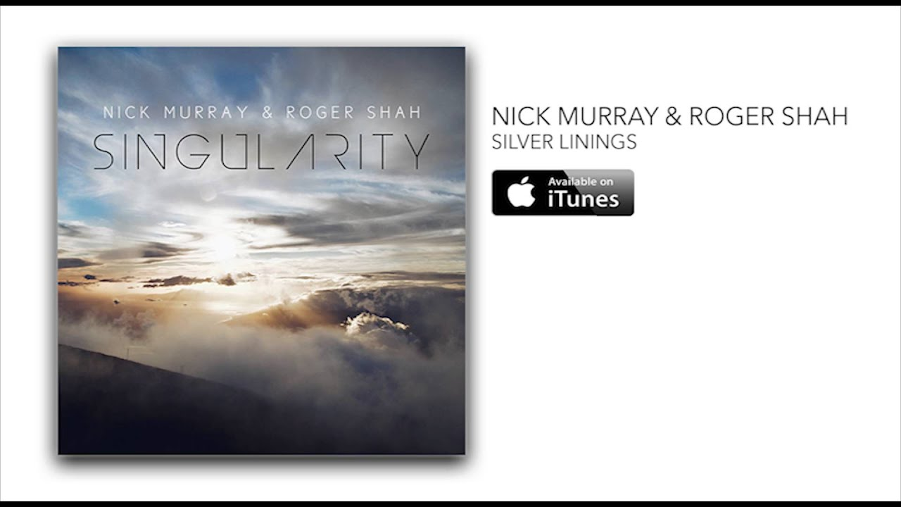 Nick Murray & Roger Shah - Silver Linings [Album Preview]