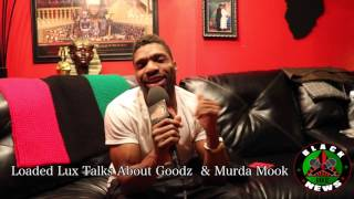 Loaded Lux Response To Goodz & Talks About Murda Mook