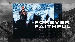 Forever Faithful [LIVE] // Light & Shadow - CCV MUSIC