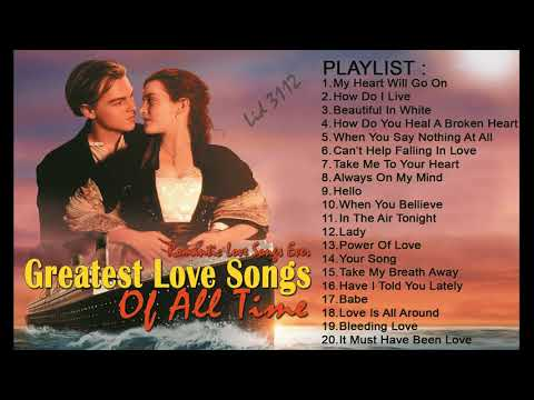 Greatest Love Song Of All Time - Romantic Love Songs Ever