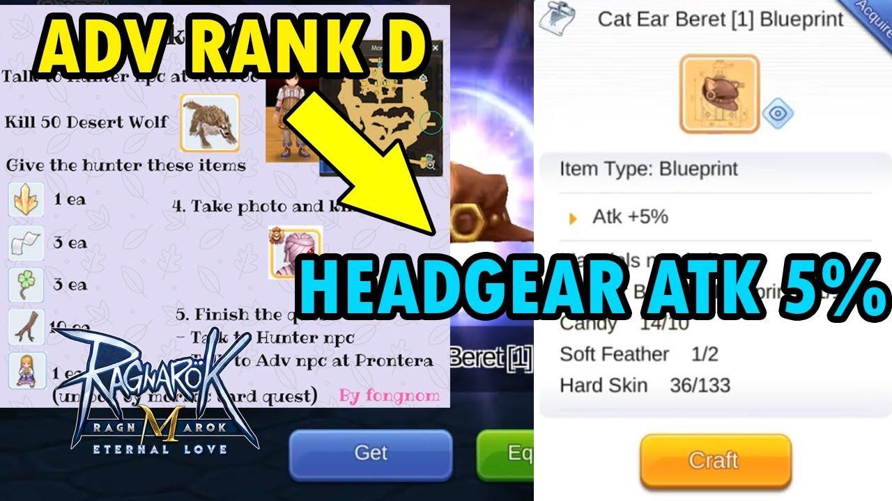 how to get adv rank d and headgear atk 5  ragnarok m