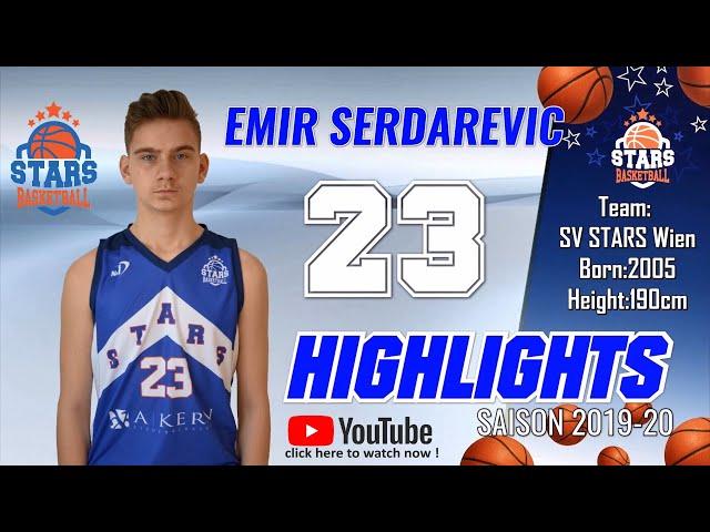 Stars Highlights Factory : EMIR SERDAREVIC  Saison 2019-20
