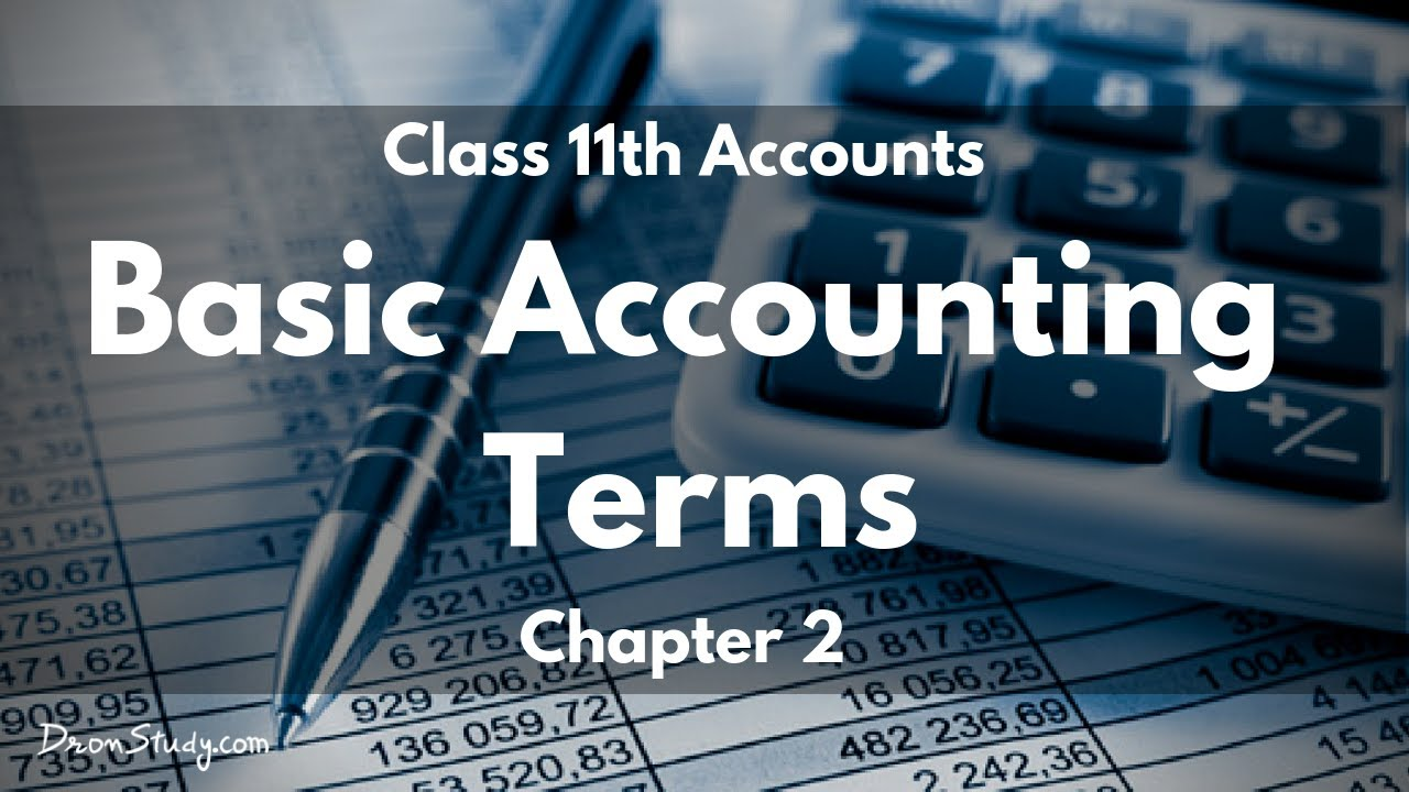 Basic Accounting Terms : Class 11 XI | Accounts | Video Lecture ...