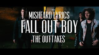 Misheard Lyrics | Fall Out Boy | The Outtakes