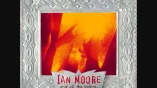 Watch Ian Moore Closer video