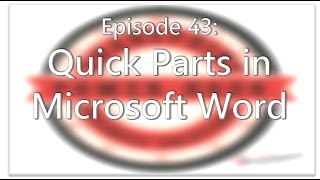 SharePoint Power Hour Episode 43: Quick Parts in MS Word