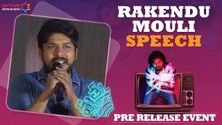 Rakendu Mouli Speech - Mathu Vadalara Pre Release Event   Sri Simha   Kaala Bhairava