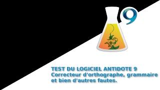 Présentation du logiciel Antidote 9 correcteur d'orthographe et grammaire