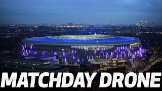 MATCHDAY FROM THE SKY | Drone footage over Tottenham Hotspur Stadium