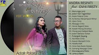 Andra Respati Feat Ovhi Firsty Full Album Terbaik - Lagu Minang Terbaru 2019 Paling Enak Didengar