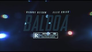 GEORGE GETSON X ELLIE COLES - BALBOA [OFFICIAL VIDEO]