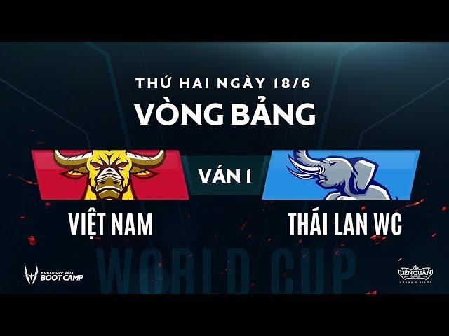 Vòng bảng BootCamp AWC: Việt Nam vs Thái Lan Wildcard - Ván 1 - Garena Liên Quân Mobile