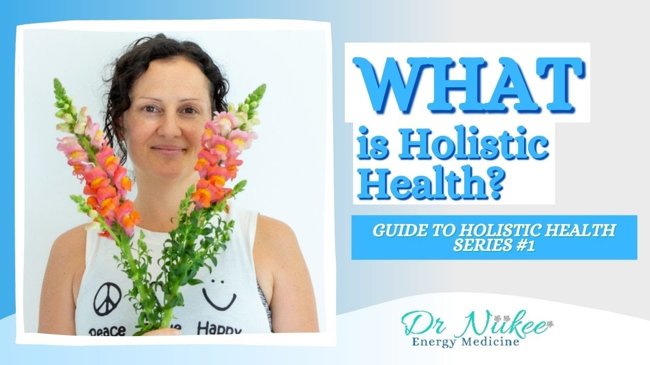 What Is Holistic Health?