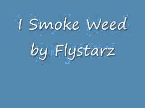 Download I smoke weed ( i get high ) - Flystarz