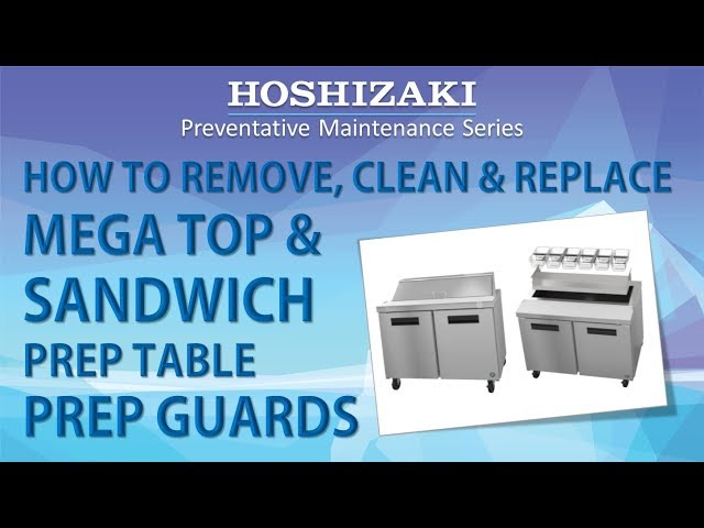 How to Remove, Clean, and Replace Mega Top & Sandwich Prep Table Prep Guards