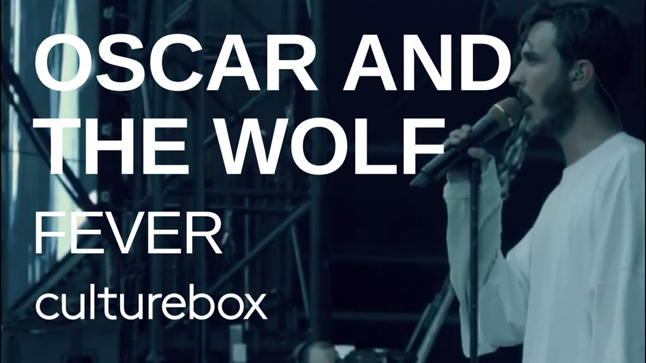 oscar-and-the-wolf-fever-live-main-square-2018-culturebox