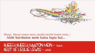 Bheegi Bheegi Raaton Mein - Best of Leslie Lewis