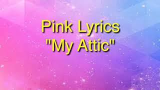 Pink —My Attic lyrics