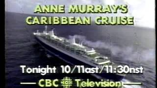 CBC Anne Murray's Caribbean Cruise & The Journal 1984 promo