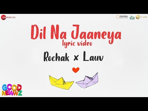 Dil Na Jaaneya (Lyrical Video) - Good Newwz |Akshay, Kareena, Diljit & Kiara