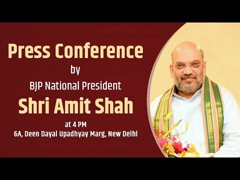 Press Conference by Shri Amit Shah at BJP Central Office, Ne