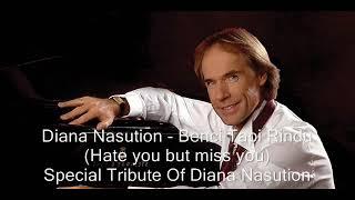 Diana Nasution - Benci Tapi Rindu w/ Lyrics & English Translation