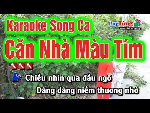 Karaoke || Căn Nhà Màu Tím Song Ca || Nhạc Sống Duy Tùng