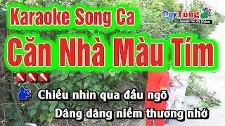 Karaoke    Căn Nhà Màu Tím Song Ca    Nhạc Sống Duy Tùng