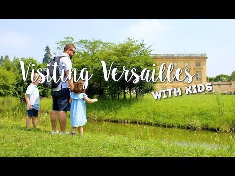 A Day At The Palace of Versailles - With kids