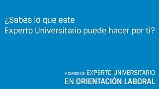 VI Curso Experto Universitario en Orientación Laboral (UMA - Audiolís - Ocupa2)