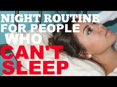 Night Routine! FOR THOSE WHO CAN'T SLEEP!