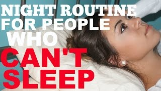 Night Routine! FOR THOSE WHO CAN